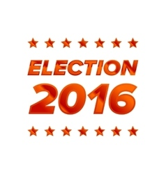 Election 2016 sign vector
