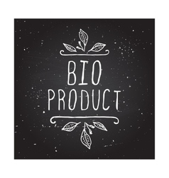 Bio product - label on chalkboard vector