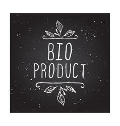 Bio product - label on chalkboard vector