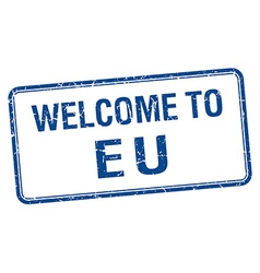 Welcome to eu blue grunge square stamp vector