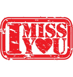 I miss you stamp vector image vector image