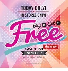 Buy 2 get 1 free promotion vector
