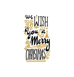 We wish you a merry christmas - hand-lettering vector