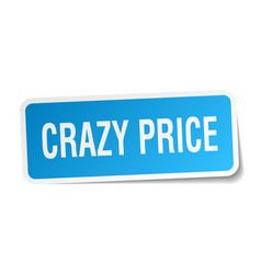 Crazy price square sticker on white vector