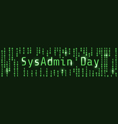 sysadmin day vector image vector image