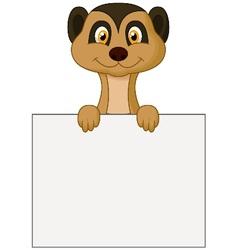 Cute meerkat cartoon holding blank sign vector image