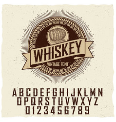 vintage whiskey label font poster vector image vector image