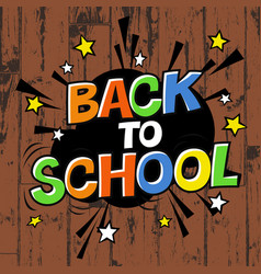 Back to school poster on wooden background vector
