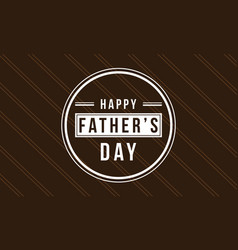 Happy father day style greeting card vector