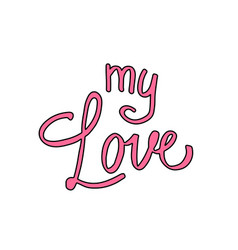 my love postcard phrase for valentine s day vector image vector image