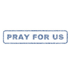 pray for us textile stamp vector image vector image