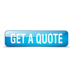 Get a quote blue square 3d realistic isolated web vector