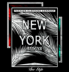 New york bronx typography with floral t shirt vector