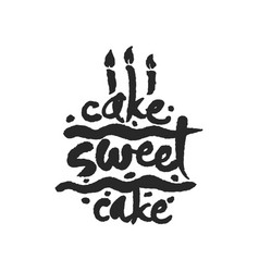 Cake sweet cake calligraphy lettering vector