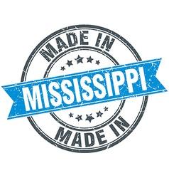 Made in mississippi blue round vintage stamp vector