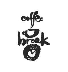 Coffee break calligraphy lettering vector