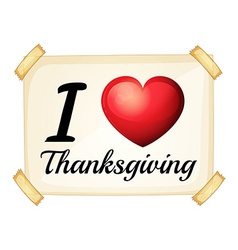 I love Thanksgiving vector image