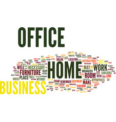 Your home business office text background word vector