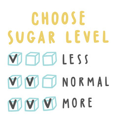 Choose sugar level for drinks vector