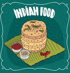 pile of indian round flatbread with sauces vector image