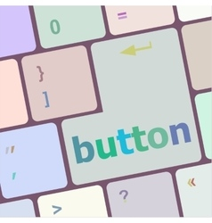 button word on computer keyboard key vector image vector image
