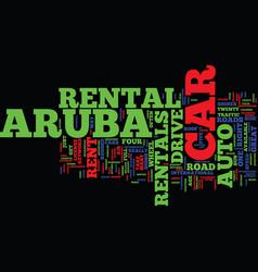 Aruba auto rentals text background word cloud vector