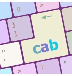 Cab word on computer pc keyboard key vector