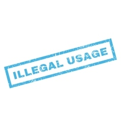 Illegal usage rubber stamp vector