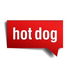 Hot dog red 3d realistic paper speech bubble vector