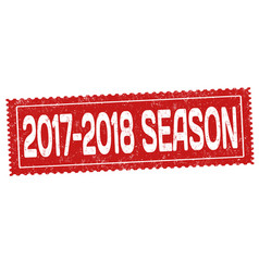 2017-2018 season grunge rubber stamp vector image