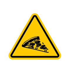 attention pizza dangers of yellow road sign fast vector image vector image