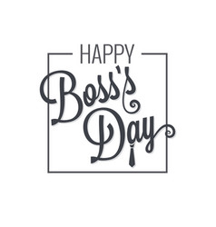 Boss day logo lettering design background vector