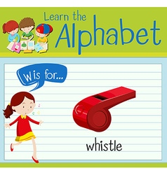 Flashcard alphabet W is for whistle vector image vector image