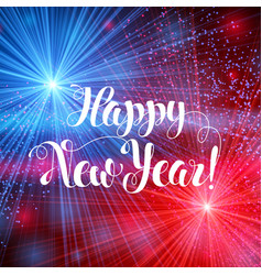 shiny happy new year with colorful fireworks 2018 vector image