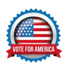 Vote for america - election badge vector