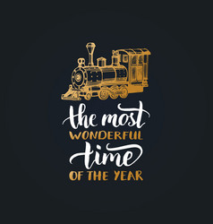 The most wonderful time in the year lettering on vector