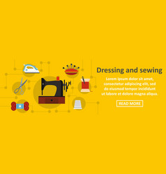 dressing and sewing banner horizontal concept vector image vector image