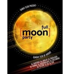Full Moon Beach Party Flyer Design EPS 10 vector image vector image
