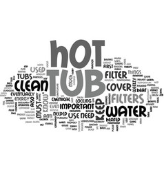 What you need to know about a home hot tub text vector