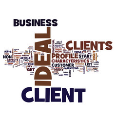 Your ideal client text background word cloud vector