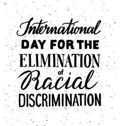 elimination of racial discrimination vector image vector image