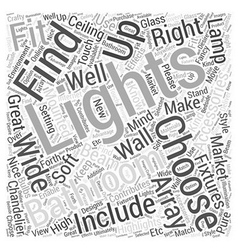 How to choose bathroom lighting accessories word vector
