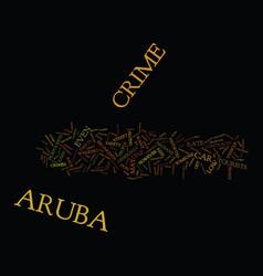 Aruba crime text background word cloud concept vector