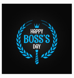 Boss day logo sign design background vector