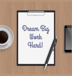 Quote dream big work hard vector