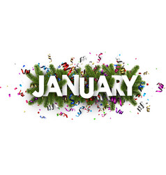 Festive january banner with colorful serpentine vector