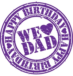 we love dad stamp vector image
