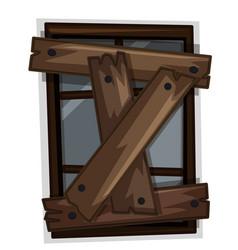 broken window with wooden boards on it vector image vector image