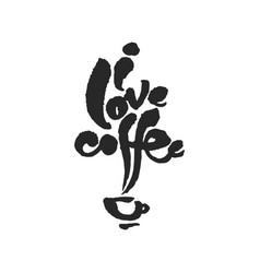 I love coffee calligraphy lettering vector