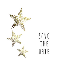 Golden stars save the date card vector